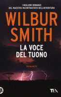 La voce del tuono - Smith Wilbur