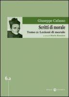 Scritti di morale - Giuseppe Cafasso
