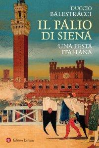 Copertina di 'Il Palio di Siena'