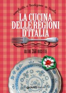 Copertina di 'La cucina delle regioni d'Italia'