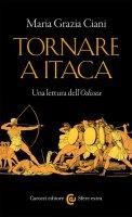 Tornare a Itaca - Maria Grazia Ciani
