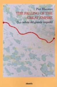 Copertina di 'The falling of the great empire (La caduta del grande impero)'