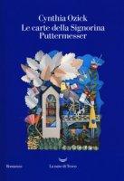 Le carte della signorina Puttermesser - Ozick Cynthia