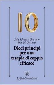 Copertina di 'Dieci principi per una terapia di coppia efficace'
