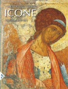 Copertina di 'L' arte russa delle icone. Ediz. a colori'