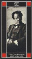 Gustav Mahler - Schönberg Arnold