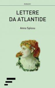 Copertina di 'Lettere da Atlantide'