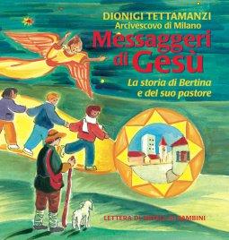 Copertina di 'Messaggeri di Gesù. La storia di Bertina e del suo pastore. Lettera di Natale ai bambini'