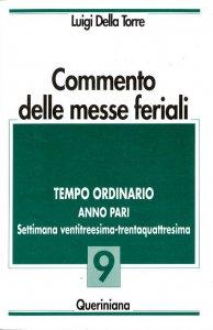Copertina di 'Commento delle messe feriali [vol_9] / Tempo ordinario. Anno pari. Settimana ventitreesima-trentaquattresima'