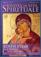 Rivista di Vita Spirituale n. 2/2013. Edith Stein e la donna