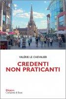 Credenti non praticanti - Valerie Le Chevalier