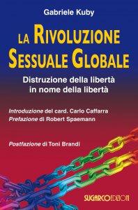 Copertina di 'La rivoluzione sessuale globale'