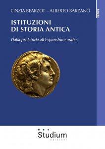 Copertina di 'Istituzioni di storia antica. Dalla preistoria all'espansione araba'