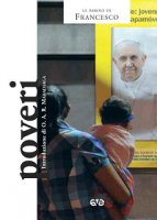Poveri - Francesco (Jorge Mario Bergoglio)