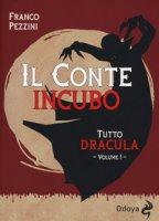 Tutto Dracula - Pezzini Franco