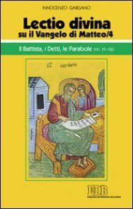 Copertina di '«Lectio divina» su il Vangelo di Matteo vol.4'