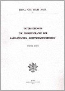 Copertina di 'Untersuchungen zur Formensprache der babylonischen «Gebetsbeschwörungen»'