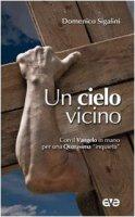 Un cielo vicino - Domenico Sigalini