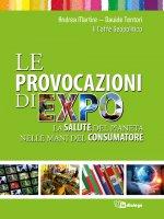 Le provocazioni di Expo - Andrea Martire, Davide Tentori