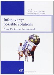 Copertina di 'Infopoverty: possible solutions. 1ª Conferenza internazionale'