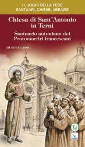 Copertina di 'Chiesa di Sant'Antonio in Terni. Santuario antoniano dei Protomartiri francescani'