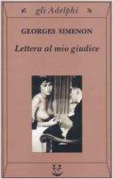 Lettera al mio giudice - Simenon Georges