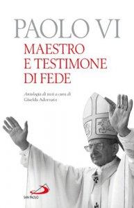 Copertina di 'Paolo VI. Maestro e testimone di fede'