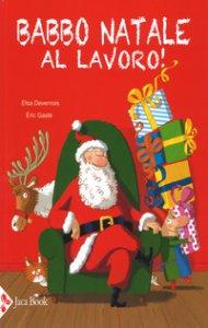 Copertina di 'Babbo Natale al lavoro!'