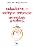 Catechetica e teologia pastorale - Associazione Italiana Catecheti