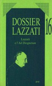 Copertina di 'Lazzati e l'Ad Diognetum'