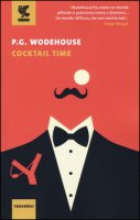 Cocktail time - Wodehouse Pelham G.