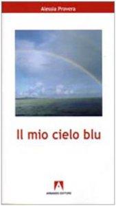 Copertina di 'Il mio cielo blu'