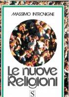 Le nuove religioni - Introvigne Massimo