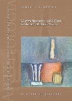 Avvertimento dell'oltre. in Morandi, Rothko e Manzù (L') - Giorgio Agnisola