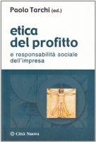 Etica del profitto e responsabilità sociale dell'impresa