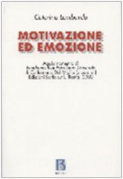 Motivazione ed emozione - Lombardo Caterina