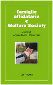 Copertina di 'Famiglie affidatarie e welfare society'
