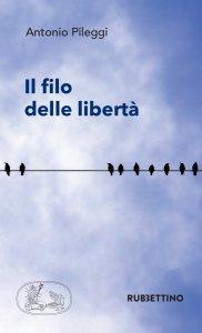 Copertina di 'Il filo delle libertà'