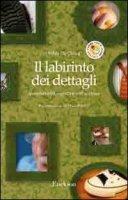 Il labirinto dei dettagli. Iperselettività cognitiva nell'autismo - De Clercq Hilde