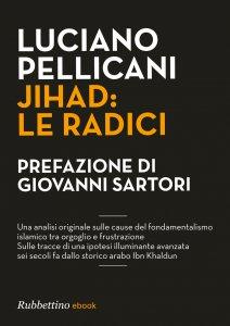 Copertina di 'Jihad: le radici'
