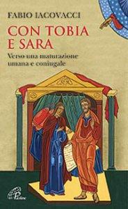Copertina di 'Con Tobia e Sara'