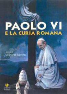 Copertina di 'Paolo VI e la Curia Romana'