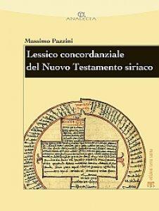 Copertina di 'Lessico concordanziale del Nuovo Testamento siriaco'