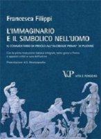 L' immaginario e il simbolico nell'uomo - Filippi Francesca
