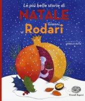 Le più belle storie di Natale - Gianni Rodari