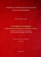 I presupposti antropologici della libertà di coscienza in Charles Taylor - Magloire Nkounga Tagne