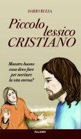 Piccolo lessico cristiano - Dario Rezza