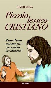 Copertina di 'Piccolo lessico cristiano'