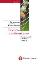 Fascismo e antisemitismo - Francesco Germinario