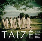 TAIZÉ Music of unity and peace